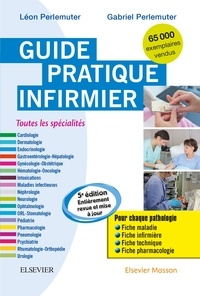 Léon Perlemuter et Gabriel Perlemuter - Guide pratique infirmier.