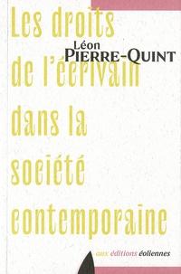 Léon Pierre-Quint - Les droits de l'écrivain dans la société contemporaine.