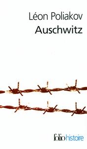 Léon Poliakov - Auschwitz.