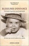 Léon Robichaud et Claude Snow - Blessures d'enfance - Petit traité de guérison psychospirituelle.