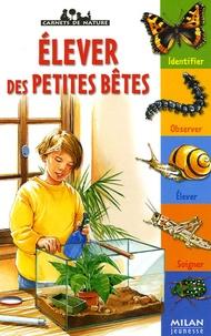 Léon Rogez - Elever des petites bêtes.