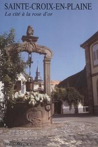 Léon Rohn et  Caisse mutuelle de dépôts et d - Sainte-Croix-en-Plaine - La cité à la rose d'or.