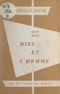 Léon Roth - Dieu et l'homme dans l'Ancien Testament.