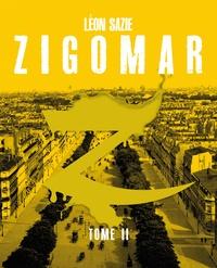 Léon Sazie - Zigomar Tome 2 : .