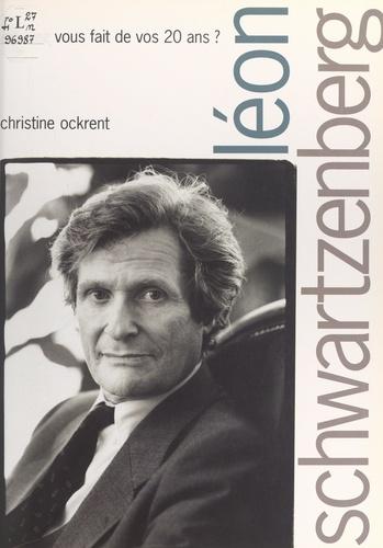 Léon Schwartzenberg, qu'avez-vous fait de vos 20 ans ?