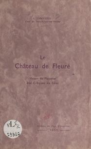 Léon Tabourier - Le château de Fleuré - Maison de plaisance des évêques de Sées.