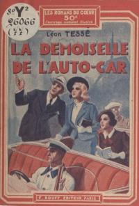 Léon Tessé - La demoiselle de l'autocar.