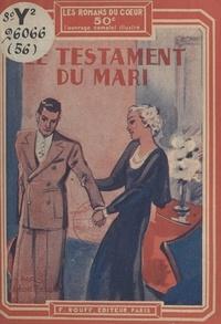 Léon Tessé - Le testament du mari.