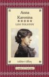 Léon Tolstoï et Leo Tolstoy - Anna Karenina.