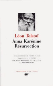 Léon Tolstoï - Anna Karénine ; Résurrection.