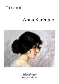 Léon Tolstoï et  Henri Mongault - Anna Karénine.