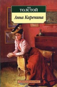 Léon Tolstoï - Anna Karenine.