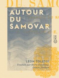 Léon Tolstoï et Boris Tseytline - Autour du samovar.