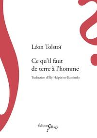 Léon Tolstoï - Ce qu'il faut de terre à l'homme.