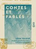 Léon Tolstoï et Ilʹâ Danilovic Galʹperin-Kaminskij - Contes et Fables.