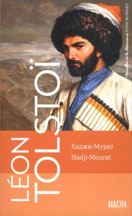 Léon Tolstoï - Hadji-Mourat.