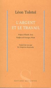 Léon Tolstoï - L'argent et le travail.
