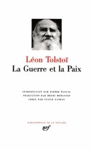 Léon Tolstoï - La Guerre et la paix.