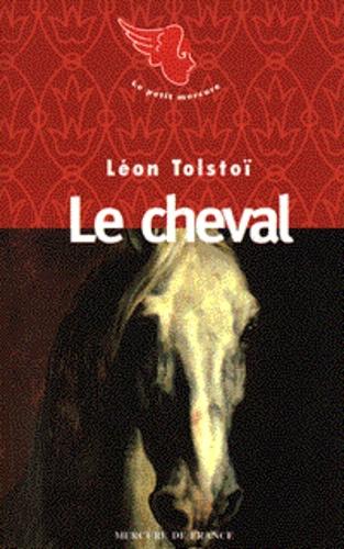 Léon Tolstoï - Le cheval.