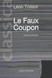 Léon Tolstoï - Le Faux Coupon.