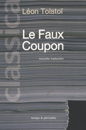 Léon Tolstoï - Le Faux Coupon.