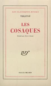 Léon Tolstoï - Les Cosaques.