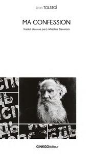 Léon Tolstoï - Ma confession.