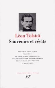 Léon Tolstoï - Souvenirs et récits.