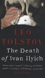 Léon Tolstoï - The Death of Ivan Ilyich.