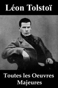 Léon Tolstoï et Ely Halpérine-Kaminsky - Toutes les Oeuvres Majeures de Léon Tolstoï.