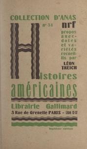 Léon Treich - Histoires américaines.