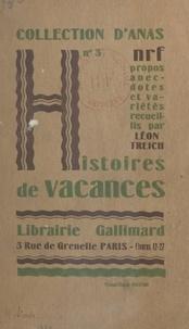 Léon Treich - Histoires de vacances.