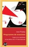 Leon Trosky - Programme de transition - L'agonie du capitalisme.