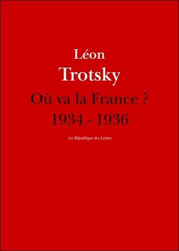 Où va la France ?. 1934 - 1936