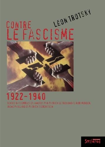 Contre le fascisme. 1922-1940