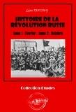 Léon Trotsky et Maurice Parijanine - Histoire de la Révolution russe tome 1 : Février ; tome 2 : Octobre - édition intégrale.