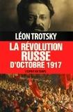 Léon Trotsky - La révolution russe d'octobre 1917.