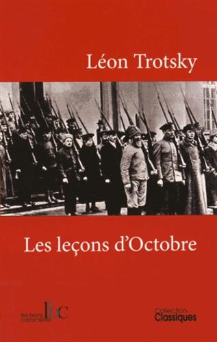 Léon Trotsky - Les leçons d'Octobre.