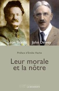 Léon Trotsky et John Dewey - Leur morale et la nôtre.
