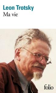 Léon Trotsky - Ma vie.