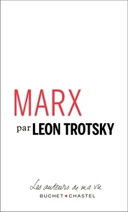 Léon Trotsky - Marx - Pages choisies.