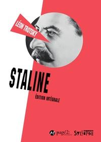 Léon Trotsky - Staline - Edition Intégrale.