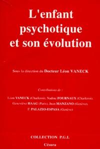 Léon Vaneck - L'Enfant psychotique et son évolution - Dix ans déjà à l'hôpital de jour de Marcinelle (Charleroi).