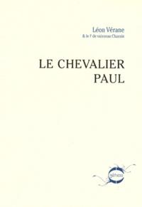Léon Vérane - Le chevalier Paul.