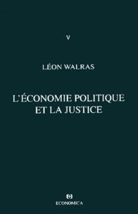 Accentsonline.fr Oeuvres économiques complètes. Tome 5, L'économie politique et la justice Image