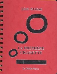 Léon Wuidar - La première cigarette.