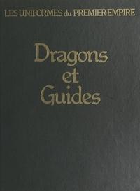 Léon Y. Bucquoy et Yves Devautour - Dragons et guides d'état-major.