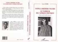 Léon Yépri - Titinga frederic pacere - le tambour de l'afrique poetique.