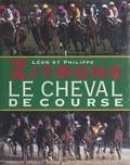 Léon Zitrone et Philippe Zitrone - Le cheval de course.