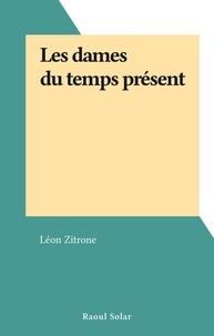 Léon Zitrone - Les dames du temps présent.